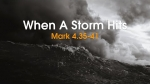 When A Storm Hits