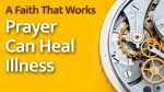 Prayer Can Heal Illness
