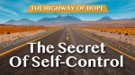 The Secret Of Self-Control